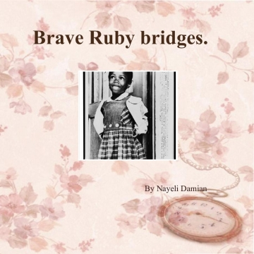 Brave Ruby bridges