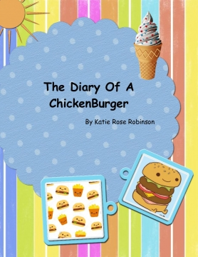 The Diary Of A Chickenburger