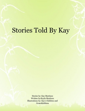 Stories Told By Kay