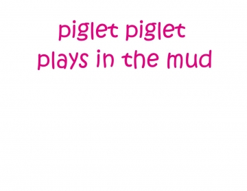 piglet piglet plays in mud