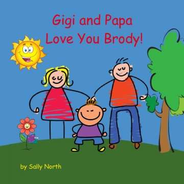 Gigi and Papa Love You Brody!