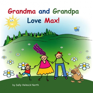 Grandma and Grandpa Love Max!