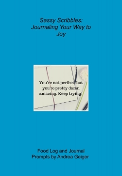 Sassy Scribbles: Journaling Your Way to Joy
