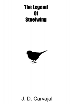 The Legend Of Steelwing