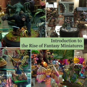 Introduction to the Rise of Fantasy Miniatures