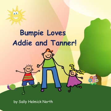 Bumpie Loves Addie and Tanner!