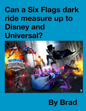 Can a Six Flags dark ride measure up to Disney and Universal?