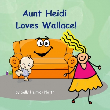 Aunt Heidi Loves Wallace!