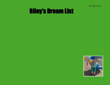 Riley's Dream List