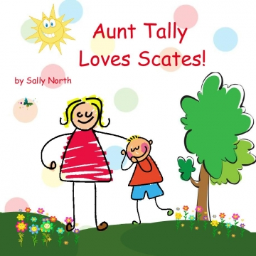 Aunt Tally Loves Scates!