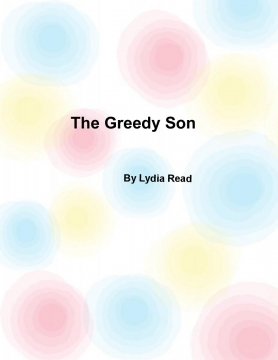 The Greedy Son