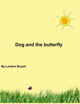 Dog and the butterfly