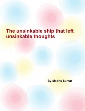 The unsinkable ship that left unsinkable thoughts
