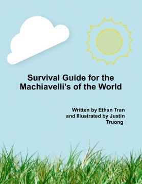Survival Guide for the Machiavelli's of the World