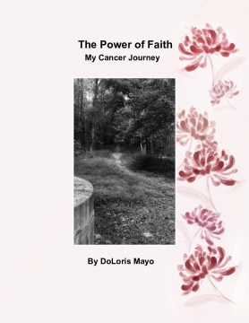 The Power of Faith My Cancer Journey