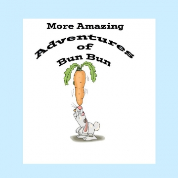 More Amazing Adventures of Bun Bun