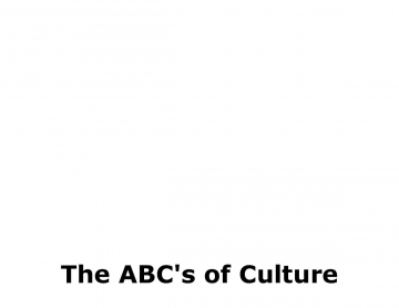 The ABC's of Culture