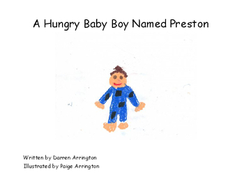 A Hungry Baby Boy Named Preston