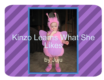 Kinzo Learns What She Likes