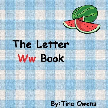 My Letter Ww Book