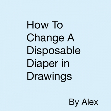 How To Change A Disposable Diaper in Drawings