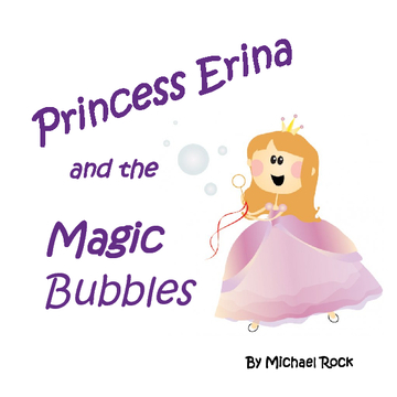 Princess Erina and the Magic Bubbles