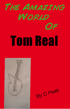 The Amazing World Of Tom Real