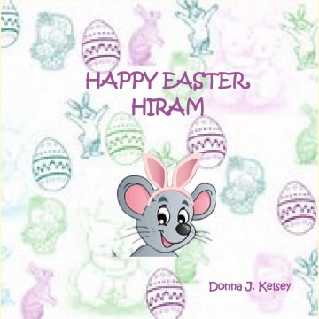 HAPPY EASTER, HIRAM!