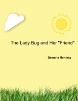 "The Lady Bug and Her ""Friend"""