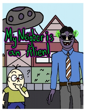 My Neighbor is An Alien!