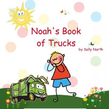 Noah's Book of Trucks