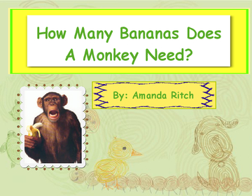 How Many Bananas Does a Monkey Need?