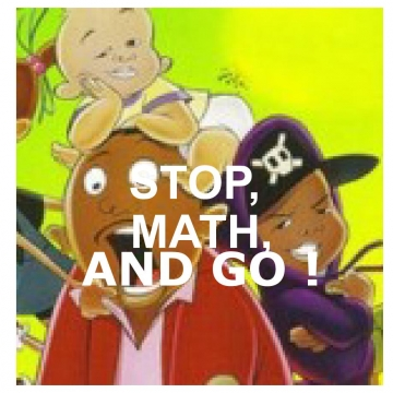 Stop, Math, and Go