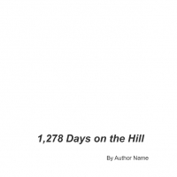 1,278 Days on the Hill