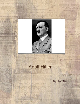 The Life of Adolf Hitler