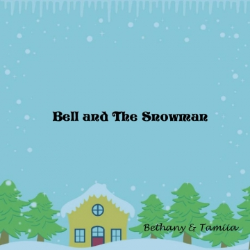Bell and The Snowman