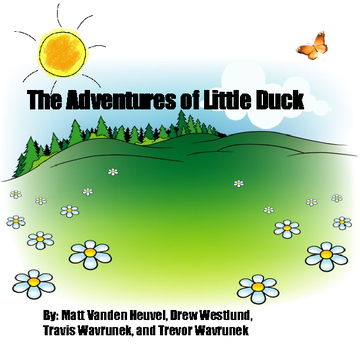 The Adventures of Little Duck