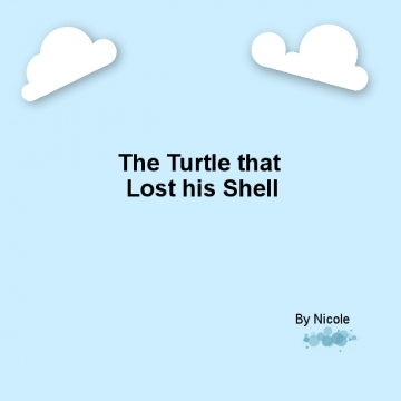 The Turtle that Lost his Shell