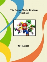 The Super Mario Brothers Yearbook