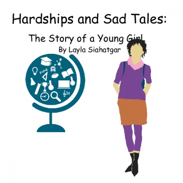 Hardships and Sad Tales: The Story of a Young Girl