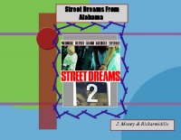 Street Dreams From Alabaster