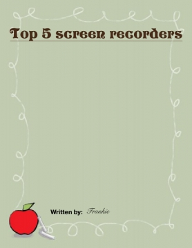 Top 5 screen recorders