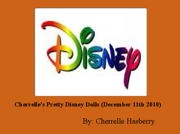 Cherrelle's Pretty Disney Dolls (December 11th 2010)