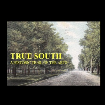 True South, A Historic Trail of the Arts