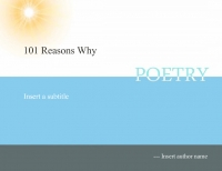 101 Reasons why...