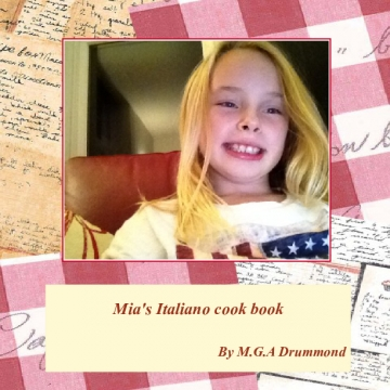 Mia's Italiano cook book