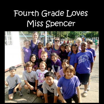 Fourth Grade Loves Miss Spencer