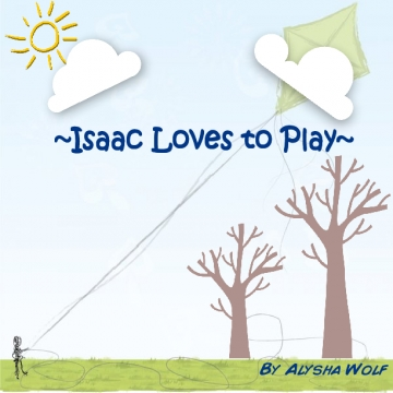 Isaac Loves to Play