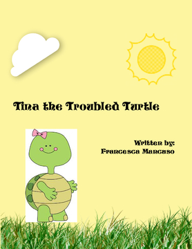 Tina the Troubled Turtle