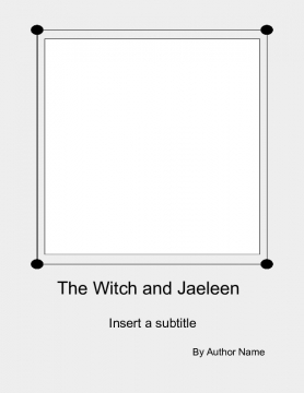 The Witch and Jaeleene
